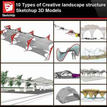 💎【Sketchup Architecture 3D Projects】10 Types of Creative landscape structure Sketchup 3D Models V3